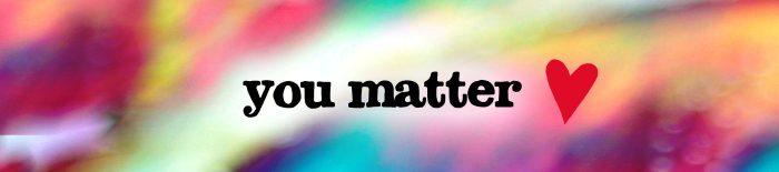 You Matter 3a